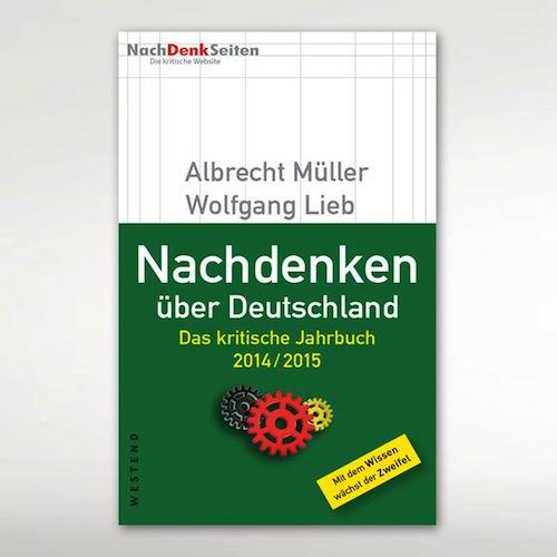 NachDenkSeiten: Das kritische Jahrbuch 2014/2015