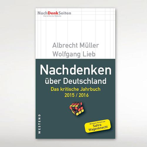 NachDenkSeiten: Das kritische Jahrbuch 2015/2016