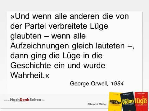 Orwell ist allgegenwärtig