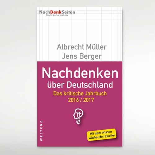 NackDenken über Deutschland - Das kritische Jahrbuch 2016/2017