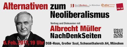 """""""Alternativen zum Neoliberalismus – Programm und Strategie"""" - Vortrag und Diskussion mit Albrecht Müller in München am 9. Februar"""