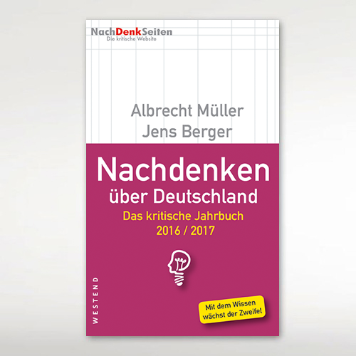 Das kritische Jahrbuch 2016/2017 - Nachdenken über Deutschland