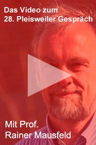 Video zum 28. Pleisweiler Gespräch mit Prof. Rainer Mausfeld