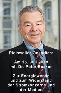 Pleisweiler Gespräch: Am 15. Juli mit Dr. Peter Becker zur Energiewende und zum Widerstand der Stromkonzerne und der Medien