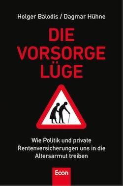 """...""""Die Vorsorgelüge"""" von Holger Balodis und Dagmar Hühne ..."""